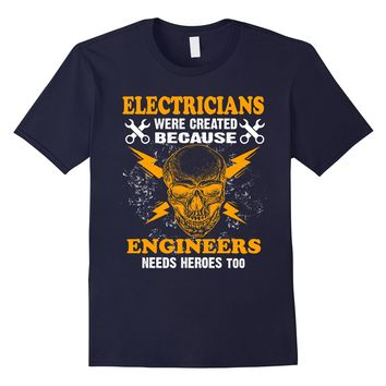 Mens Electrician T-Shirt Heroes Of Engineers Eletrician Gift Tee