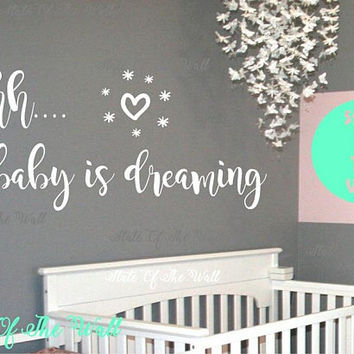 Shh baby is dreaming Wall Decal Vinyl Sticker Art Decor Bedroom Design Mural Nursery new born