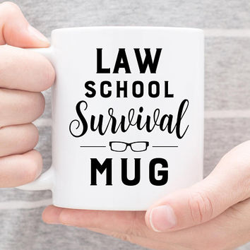 Coffee Mug | Law School Survival Mug | Funny Mug | Law Student Gift | Graduation Gift | Student Gift | Law School Mug | Graduate Mug