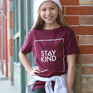 YOUTH STAY KIND TEE - MAROON