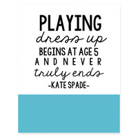 8x10 Typography print, home decor, girls bedroom decor, aqua print, prints and posters, kate spade quote, fashion quote