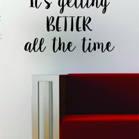 It's Getting Better All the Time The Beatles Quote Decal Sticker Wall Vinyl Art Words Decor Gift Music Lyrics John Lennon Paul McCartney