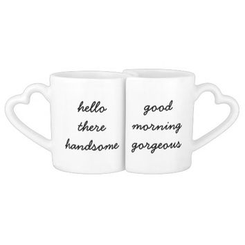 Hello There Handsome/Good Morning Gorgeous Mugs Couples' Coffee Mug Set