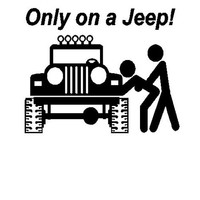 12 Inch Only On A Jeep Decal Sticker