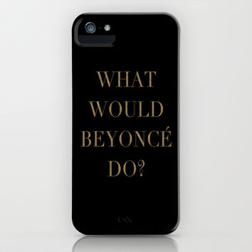What Would Beyoncé Do? | Queen B | Black and Gold iPhone & iPod Case by Rachel Additon