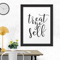 Inspirational Print, Treat Yo Self, Office Wall Decor, Office Wall Art, Bedroom Wall Decor, Home Decor, Printable Art, Motivational