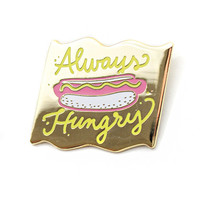 Always Hungry Hot Dog Pin
