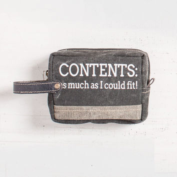 """""""As much as I could fit!"""" Cosmetic Bag"""
