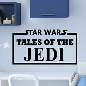 Wall Decals Quotes Star Wars Tales of The Jedi Nursery Bedroom Decor C47