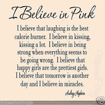 I Believe in Pink Audrey Hepburn Inspirational Words Beautiful Saying Wall Decal