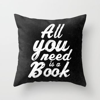 All you need is a book Throw Pillow by Xiari