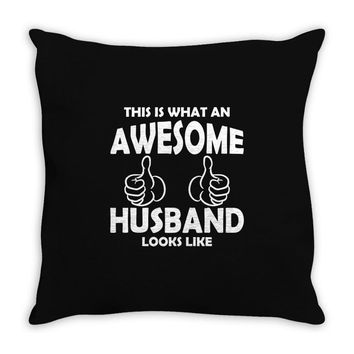 Awesome Husband Looks Like Throw Pillow