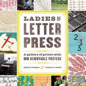Ladies of Letter Press: Pin-Up Prints: A Gallery of Prints With 80 Removable Posters