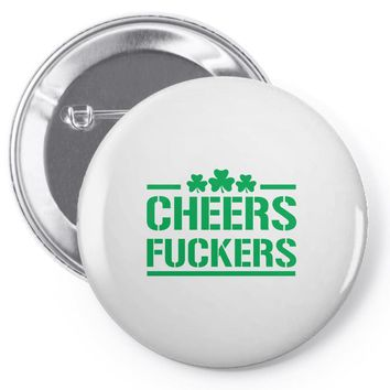 cheers fckers Pin-back button
