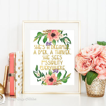 Faux Gold Foil Watercolor Floral Quote Wall Art Print, She's a Dreamer A Doer A Thinker, Metallic Typographic art, INSTANT DOWNLOAD