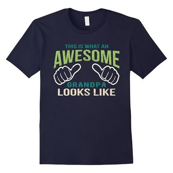 Awesome Grandpa Shirt - Dads T-Shirt Funny Men's Gift