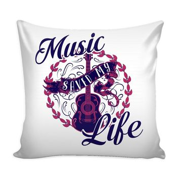 Funny Musician Guitar Graphic Pillow Cover Music Saved My Life