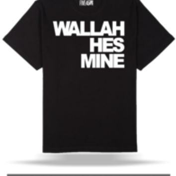 FIVE45.com — WALLAH HES MINE (WOMENS)