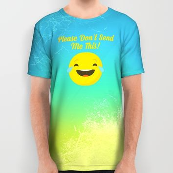 Don't Send Me this Emoji All Over Print Shirt by Muradx7