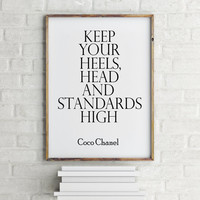 """Coco Chanel print, Chanel quote, Instant Digital Download, Printable Poster, PRINTABLE Art """"Keep Your Heels Head and Standards High"""""""