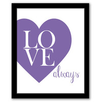 INSTANT DOWNLOAD, Love Always, Purple Heart Print, Printable, Love Art Print, Nursery Wall Art, Love Quote, Nursery Decor, Typography Print