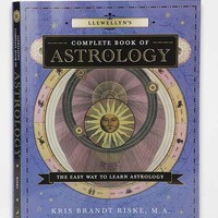 Llewellyn's Complete Book Of Astrology: The Easy Way To Learn Astrology By Kris Brandt Riske MA