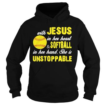with jesus in her heart and softball in her hand she is unstoppable Hoodie