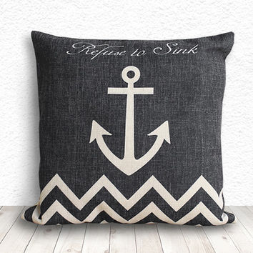 Pillow Cover, Anchor Pillow Cover, Chevron Pillow Cover, Linen Pillow Cover 18x18 - Refuse to Sink - 116