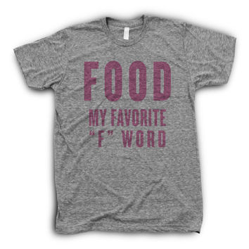 "Food, My Favorite ""F\"" Word 