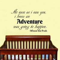 Housewares Vinyl Decal Winnie the Pooh Quote As Soon As I Saw You I Knew an Adventure Was Going to Happen Home Wall Art Decor Removable Stylish Sticker Mural Unique Design for Room Baby Kid Nursery