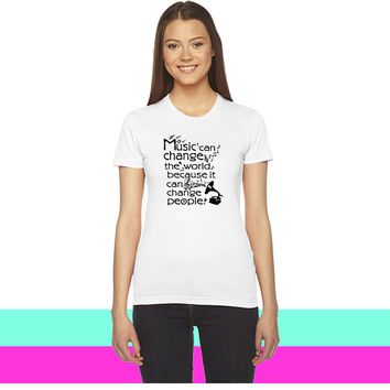 Music can change the world quotes_ women T-shirt