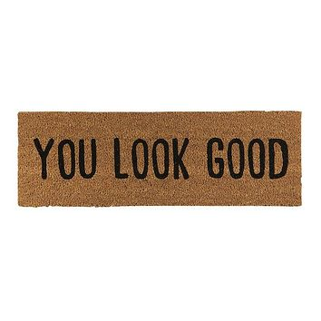 You Look Good Coir Door Mat