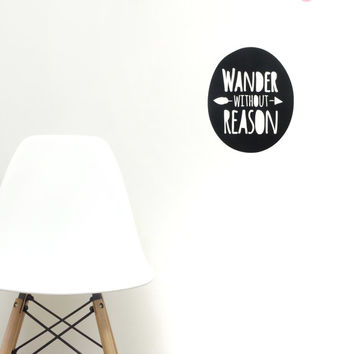 Wander Without Reason Wall Decal - with arrows - Wall Decal - Arrow Decal - Travel Decal - Wanderlust Decal - Adventure Decal - Wander Decal