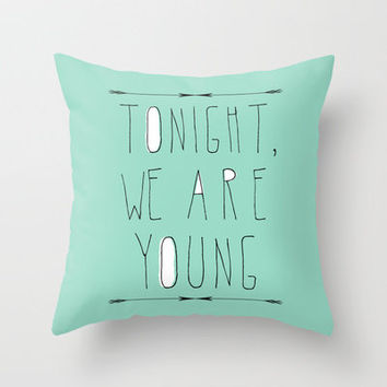 We Are Young Throw Pillow by Sandra Arduini | Society6