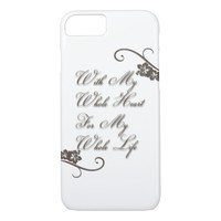 Love With My Whole Heart My Whole Life Rustic iPhone 7 Case