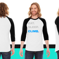 Eat Sleep Climb American Apparel Unisex 3/4 Sleeve T-Shirt