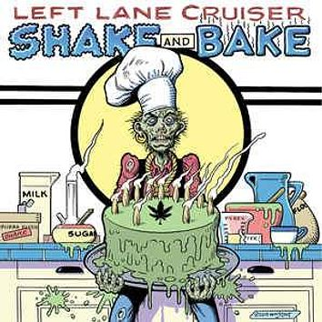 Left Lane Cruiser - Shake And Bake (LP, Album)