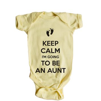 Keep Calm I'm Going To Be An Aunt  Baby Onesuit