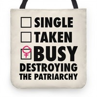 BUSY DESTROYING THE PATRIARCHY