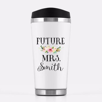 Custom 'Future Mrs.' Travel Mug