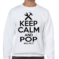 Men's Sweatshirt Keep Calm And Pop Will Fix It Gift For Grandpa Top