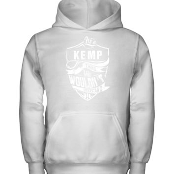 It's A KEMP Shirt thing You wouldn't Understand Gildan Kids Hoodie