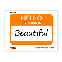 Beautiful Hello My Name Is Sticker