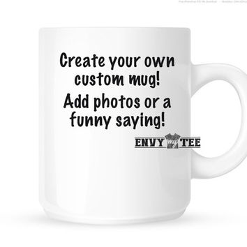 Custom Coffee Mug | Personalized Coffee Mug | Ceramic Mug | Coffee Gift | Custom Coffee Gift | Customized Mug