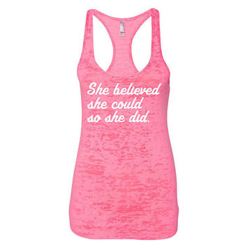 Womens Workout Tank Gym Tank She Believed She Could Burnout Racerback Gym Tank Work Out Clothes B12