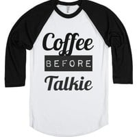 coffee before talkie b style-Unisex White/Black T-Shirt