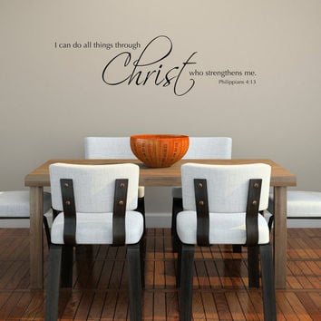 Scripture Wall Decal - I can do all things through Christ who strengthens me - Christian wall art