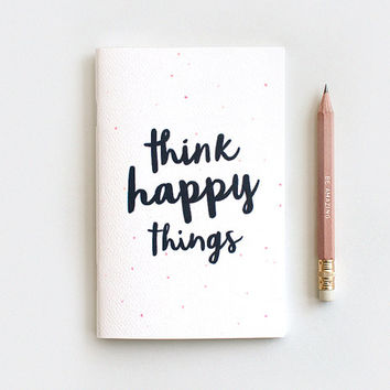Think Happy Things Notebook & Gold Foil Pencil Set - Handmade, 3 Size Options