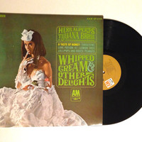 VALENTINES DAY SALE Herb Alpert's Tijuana Brass Whipped Cream And Other Delights Lp Album 1965 Jazz Green Peppers Tangerine Bittersweet Samb
