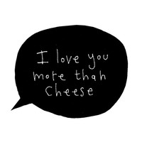 I Love You More Than Cheese Greeting Card, Cute Greeting Card, Black Speech Bubble Card, Funny Greeting Card, Poosac, I Love You Card